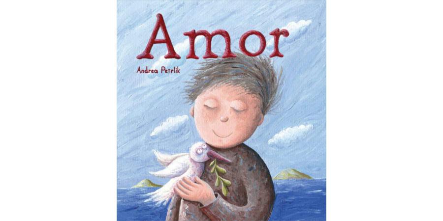 Portada del libro ilustrado Amor, de Andrea Petrlik. Editorial Leetra.