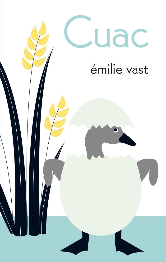 Portada - Libro ilustrado - Editorial Leetra - Cuac, de Émilie Vast