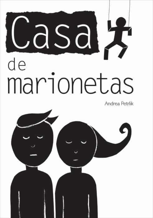 """Portada del libro ilustrado """"Casa de marionetas"""", de Andrea Petrlik. Encuéntralo en Leetra."""